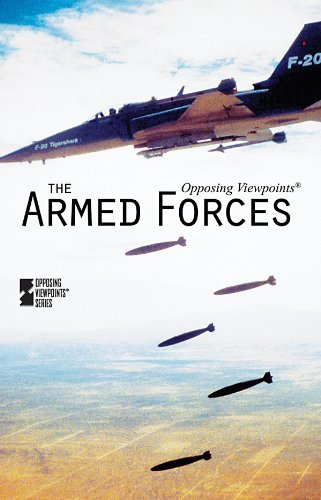 Read Online The Armed Forces (Opposing Viewpoints) ebook