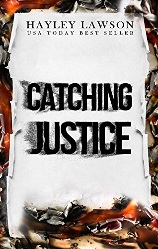 Catching Justice: Mystery Thriller Suspense Crime Fiction Serial