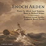 Enoch Arden: Melodrama for Speaker and Piano | Alfred Tennyson,Richard Strauss (composer)