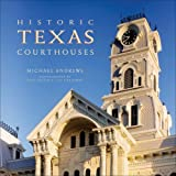 Historic Texas Courthouses, Michael Andrews, 1931721742