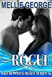 Rogue (Bad Blooded Rebel Series Book 2)