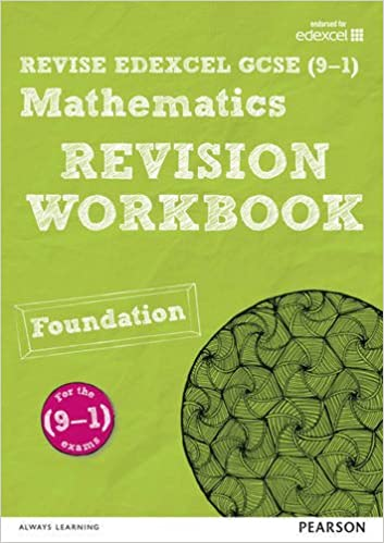 REVISE Edexcel GCSE (9-1) Mathematics Foundation Revision Workbook: for the 2015 qualifications (REVISE Edexcel GCSE Maths 2015)