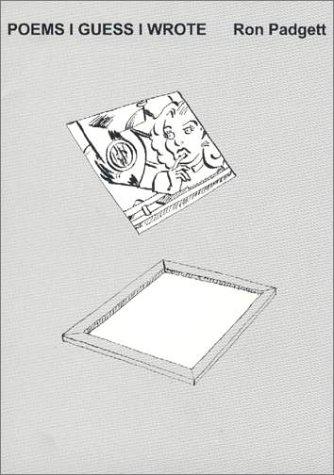 Poems I Guess I Wrote: Amazon.es: Padgett, Ron: Libros en ...