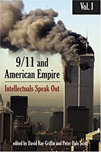 9/11 and American Empire: Intellectuals Speak Out, Vol. 1