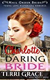 Charlotte Daring Bride (Young Love Historical Romance Book 8)