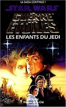 Star Wars, tome 23 : Les Enfants du Jedi par Hambly