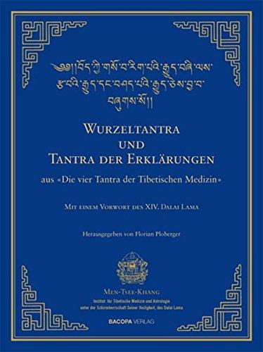 wurzel-tantra-und-tantra-der-erklrungen-der-tibetischen-medizin-die-vier-tantras-der-medizin