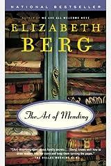 The Art of Mending: A Novel Kindle Edition