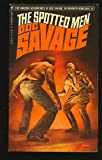 The Spotted Men (The Amazing Adventures of Doc Savage, #87)