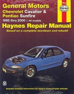 chevrolet cavalier pontiac sunfire 1995 2005 haynes repair rh amazon com 2002 Pontiac Sunfire Problems 2000 pontiac sunfire service manual