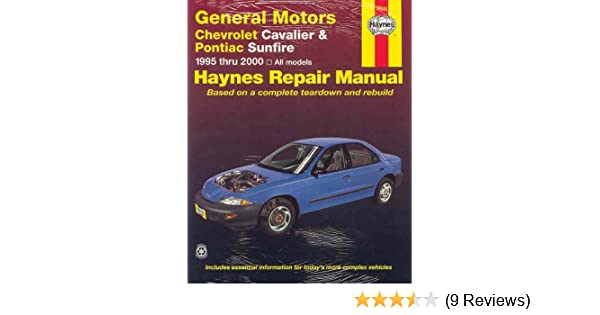 gm chevrolet cavalier pontiac sunfire 95 00 haynes automotive rh amazon com Auto Repair Manual Auto Repair Manual