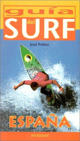 Guía del Surf en España (Guías del viajero): Amazon.es: Pellon Garcia, Jose: Libros