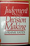 Judgement and Decision Making 9780135117262