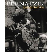 Bernatzik: l'Asie du Sud-Est