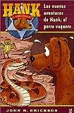 Las Nuevas Aventuras De Hank, El Perro Vaquero (Hank the Cowdog 2)