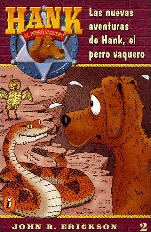 Las Nuevas Aventuras De Hank, El Perro Vaquero (Hank the Cowdog 2) by Puffin