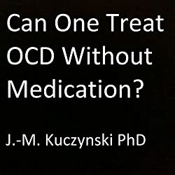 Can One Treat OCD Without Medication?