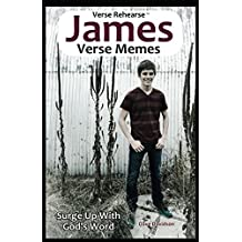 Verse Rehearse James Verse Memes: Surge Up With God's Word