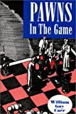 Pawns in the Game, Carr, William G., 0911038299