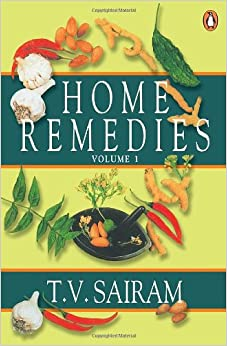 Book Home Remedies: A Handbook of Herbal Cures for Common Ailments Volume 1 (Vol 1)