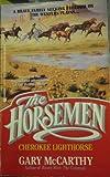 img - for Cherokee Lighthorse (The Horsemen Book 2) book / textbook / text book