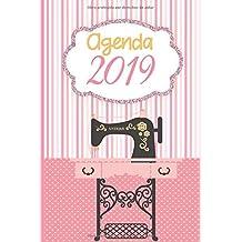 Agenda 2019: Agenda Mensual y Semanal + Organizador I Cubierta con tema de Costura I