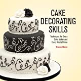 Cake Decorating Skills, Tracey Mann, 1554079071