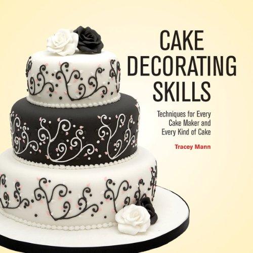 Airbrush Techniques Cake Decorating Book : Cake Decorating Skills: Techniques for Every Cake Maker ...