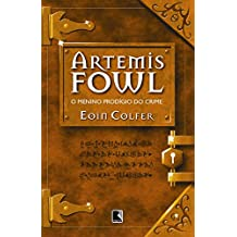 Artemis Fowl: O menino prodígio do crime (Vol. 1)