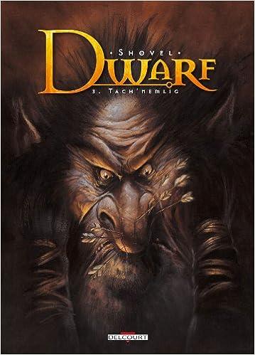Dwarf - tome 3