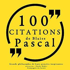 Philosophie pour tous : 100 citations de Blaise Pascal Audiobook