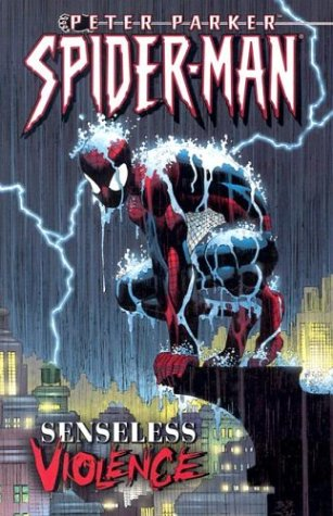 Peter Parker Spider-Man Volume 5: Senseless Violence TPB
