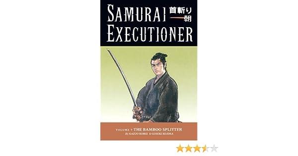 Samurai Executioner Vol  Kazuo Koike Goseki Kojima 9781593072766 Amazon Com Books