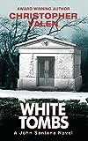 White Tombs: A John Santana Novel