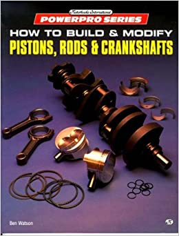 Book How to Build & Modify Pistons, Rods, & Crankshafts (Powerpro)