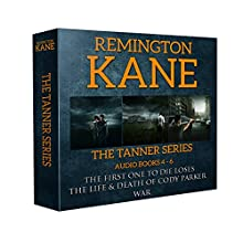 The Tanner Series - Books 4-6: Tanner Box Set, Book 2 Audiobook by Remington Kane Narrated by Daniel Dorse
