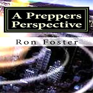 A Preppers Perspective Audiobook