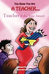 You Know You Are A Teacher by Richard McChesney (2014-02-10) Paperback