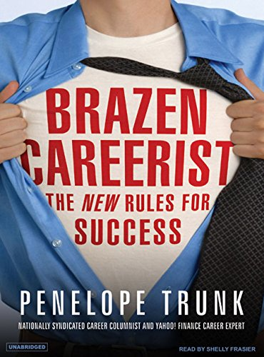 Download Brazen Careerist: The New Rules for Success ebook