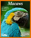 Macaws, Roger G. Sweeney, 0812047680