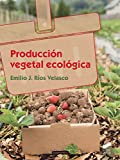img - for Producci n vegetal ecol gica book / textbook / text book
