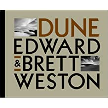 Edward and Brett Weston: Dune