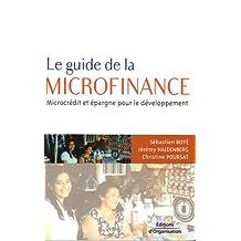 GUIDE DE LA MICROFINANCE (LE) : MICROCRÉDIT ET    ÉPARGNE POUR LE DÉVELOPPEMENT