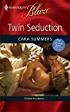 Twin Seduction, Cara Summers, 0373794843