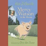 Bargain Audio Book - Mercy Watson to the Rescue