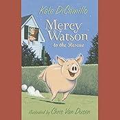 Mercy Watson to the Rescue | Kate DiCamillo