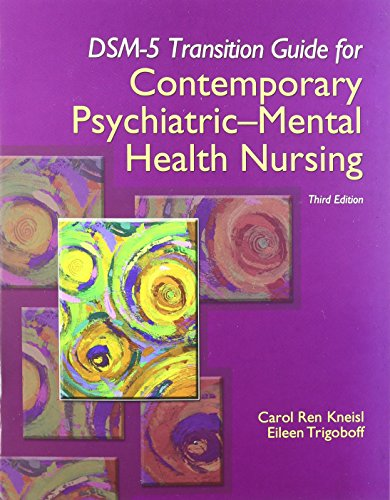 Contemporary Psychiatric-Mental Health Nursing with DSM-5 Transition Guide (3rd Edition)