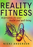 Reality Fitness, Nicki Anderson, 1577311019
