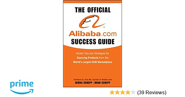 the official alibaba com success guide insider tips and strategies rh amazon com Success Guide Graphic LegalShield Success Guide