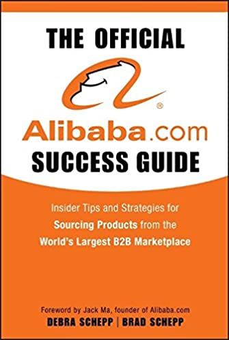 the official alibaba com success guide insider tips and strategies rh amazon com Success Guide CLS Success Guide CLS